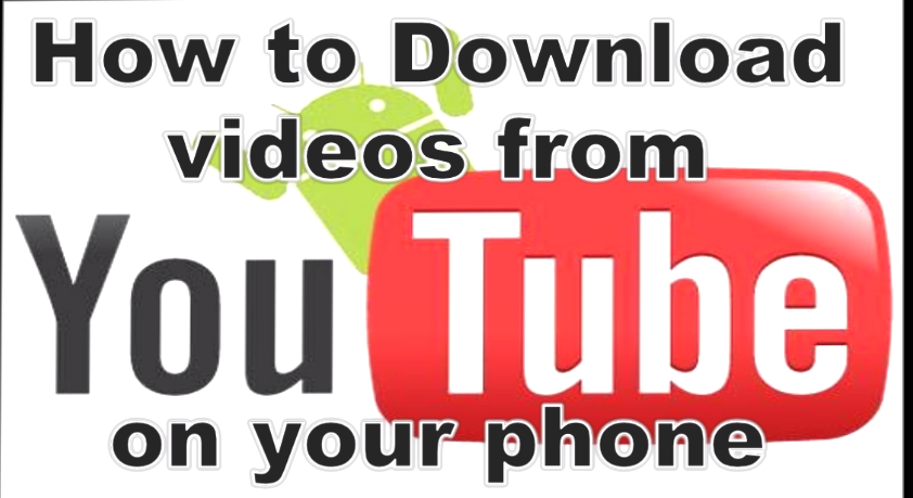 How To Download Videos From YouTube On Your Mobile Phone